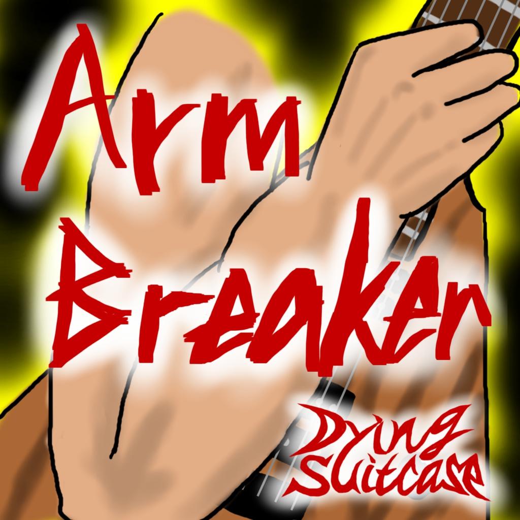 Arm Breaker